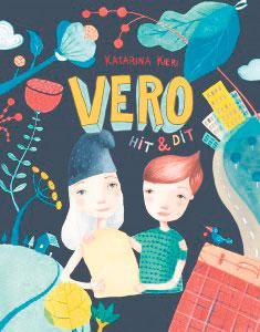 Katarina Kieris tre böckeromVero. Familjen måste flytta, för pappa får nytt jobb i en annan stad. Böcker om barns kraft – och hur den sällan lyssnas på i vårt samhälle.