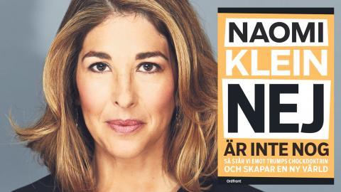 På punkt efter punkt visar Naomi Klein hur Trump kan betraktas som borgerlighetens bruna flank, skriver Rasmus Landström. Bild: Kourosh Keshiri