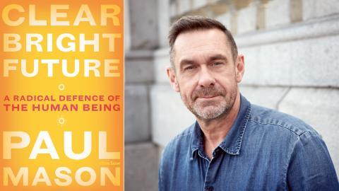 """Världen mår inget vidare, konstaterar journalisten Paul Mason i nya boken """"Clear Bright Future"""". Bild: Juergen Bauer"""