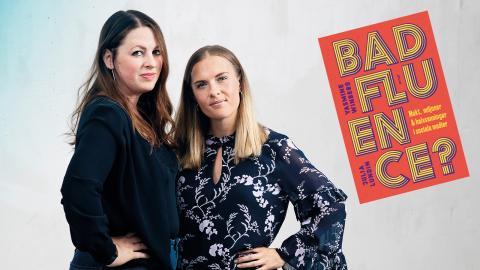 """Yasmine Winberg och Julia Lundin har skrivit """"Badfluence?"""" Bild: Press"""