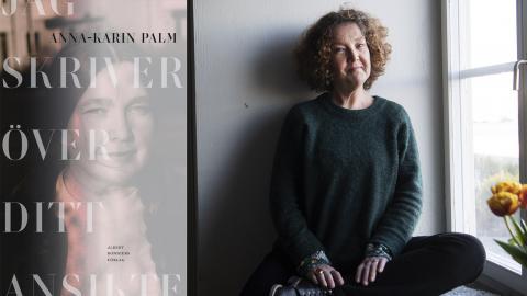 """I boken """"Jag skriver över ditt ansikte"""" berättar författaren Anna-Karin Palm om hur sjukdomen fick henne att  närma sig sin mamma på nytt. Fredrik Sandberg/TT"""