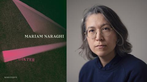 Mariam Naraghi är aktuell med en ny diktsamling.  Bild: Norstedts